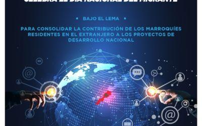 EL MINISTERIO DELEGADO ENCARGADO DE LOS MARROQUÍES RESIDENTES EN EL EXTRANJERO CELEBRA EL DÍA NACIONAL DEL MIGRANTE