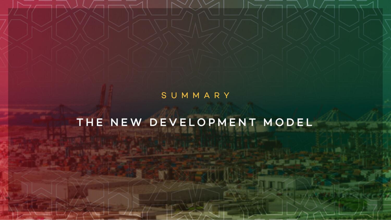Summary of the new development model