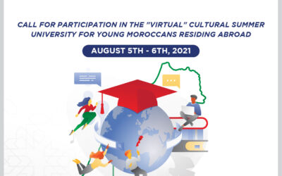 Announcement : The 13th Edition of the Summer University for the Young Moroccans living abroad August 05th to 06th, 2021