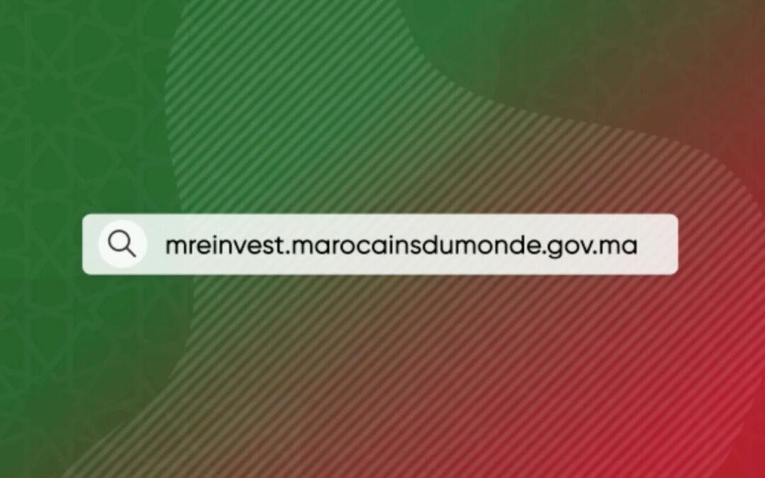 الوزارة المنتدبة المكلفة بالمغاربة المقيمين بالخارج تطلق بوابتها الجديدة MRE Invest